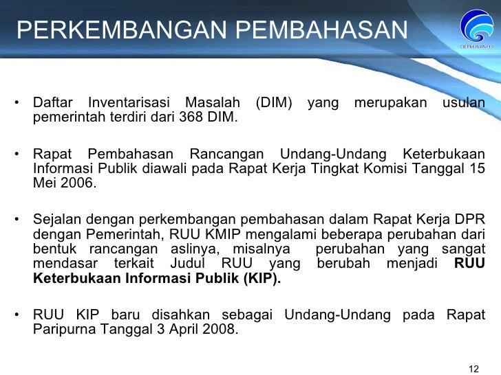 PERKEMBANGAN PEMBAHASAN Daftar Inventarisasi Masalah (DIM)  yang merupakan usulan pemerintah terdiri dari 368 DIM. Rapat P...
