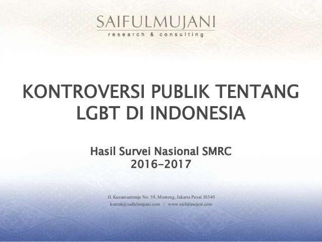 Jl. Kusumaatmaja No. 59, Menteng, Jakarta Pusat 10340 kontak@saifulmujani.com | www.saifulmujani.com KONTROVERSI PUBLIK TE...