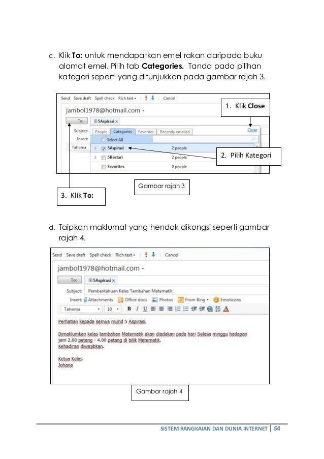 c. Klik To: untuk mendapatkan emel rakan daripada buku  alamat emel. Pilih tab Categories. Tanda pada pilihan  kategori se...