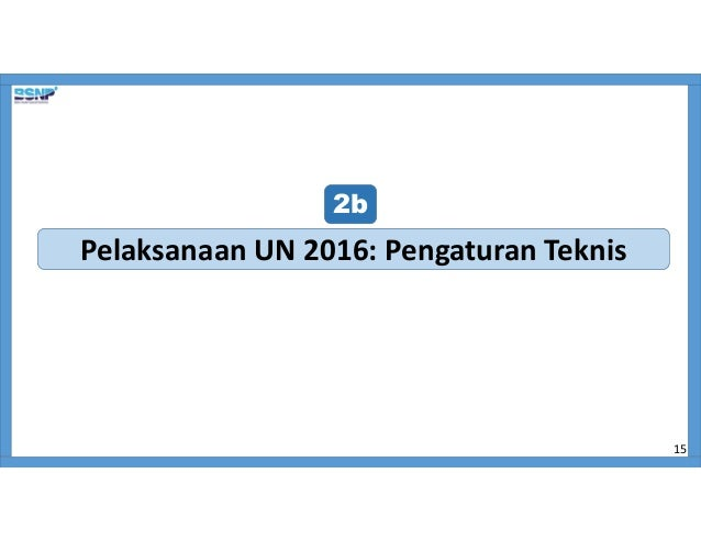 Bahan Sosialisasi Un 2015 2016