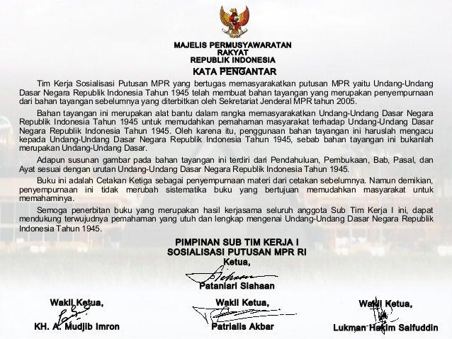 MAJELIS PERMUSYAWARATAN RAKYAT REPUBLIK INDONESIA ---------  KATA PENGANTAR Tim Kerja Sosialisasi Putusan MPR yang bertuga...