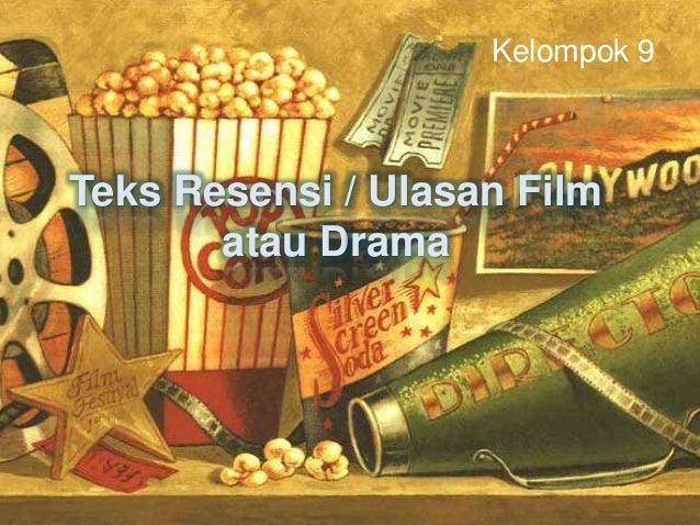 Membandingkan film dan drama (teks ulasan)