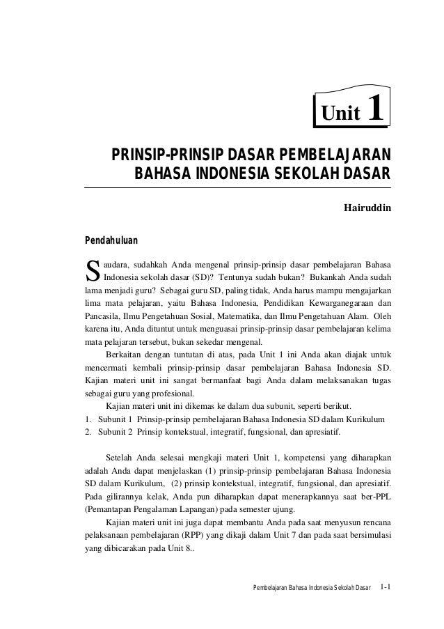 Unit             1       PRINSIP-PRINSIP DASAR PEMBELAJARAN          BAHASA INDONESIA SEKOLAH DASAR                       ...