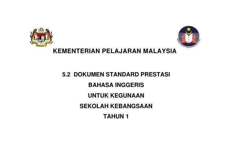 KEMENTERIAN PELAJARAN MALAYSIA  5.2 DOKUMEN STANDARD PRESTASI         BAHASA INGGERIS        UNTUK KEGUNAAN      SEKOLAH K...