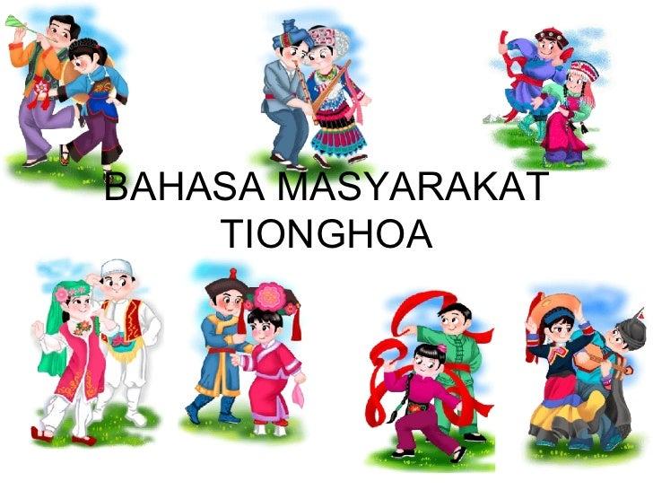 BAHASA MASYARAKAT TIONGHOA