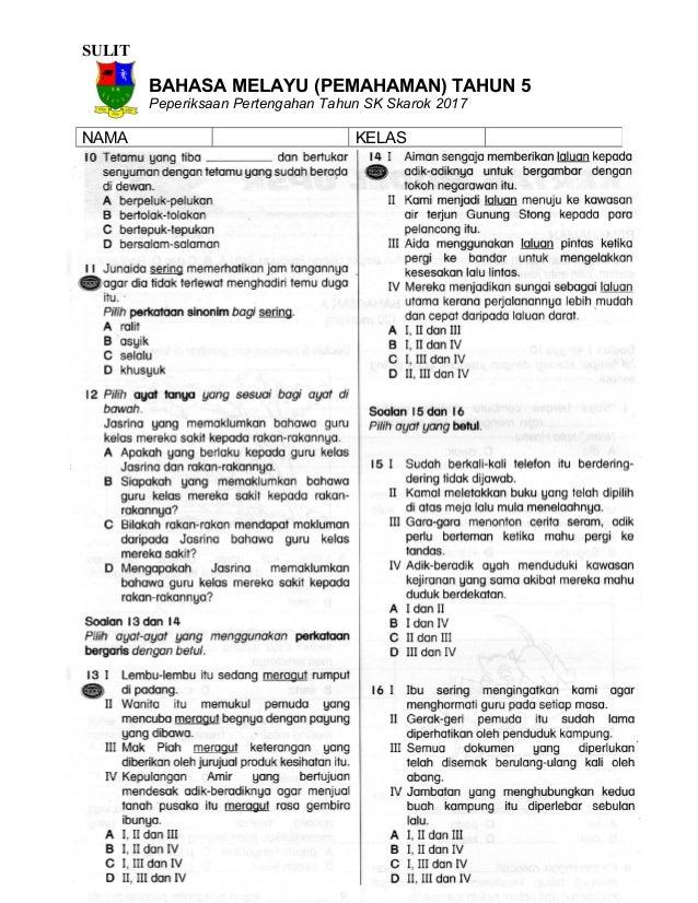 SULIT BAHASA MELAYU (PEMAHAMAN) TAHUN 5 Peperiksaan Pertengahan Tahun SK Skarok 2017 NAMA KELAS