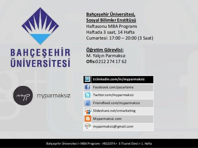 Bahçeşehir Üniversitesi,                             Sosyal Bilimler Enstitüsü                             Haftasonu MBA P...