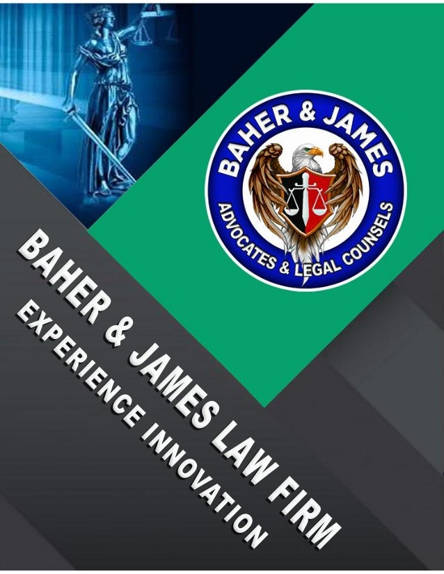 BAHER & JAMES LAW FIRM EXPERIENCE INNOVATION