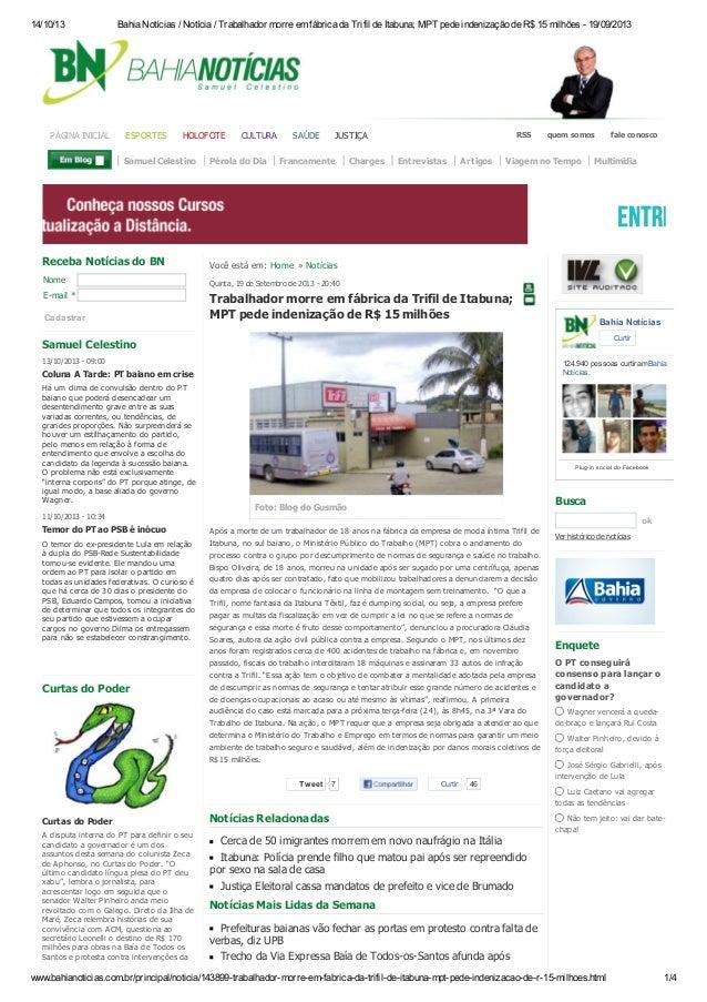 14/10/13  PÁGINA INICIAL  Bahia Notícias / Notícia / Trabalhador morre em fábrica da Trifil de Itabuna; MPT pede indenizaç...