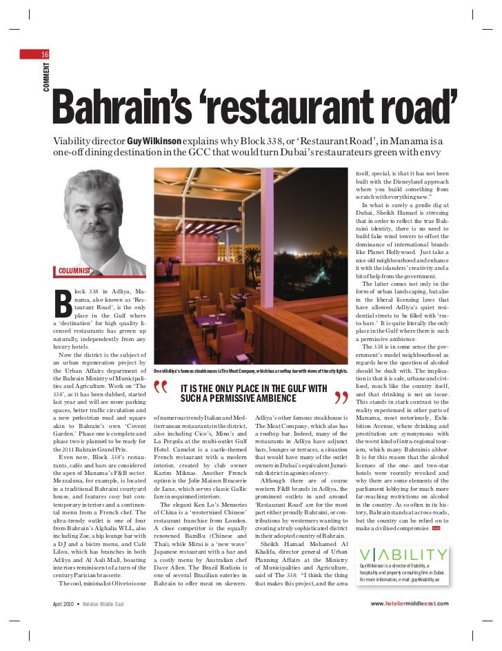 16COMMENT      Bahrain's 'restaurant road'          Viability director Guy Wilkinson explains why Block 338, or 'Restauran...