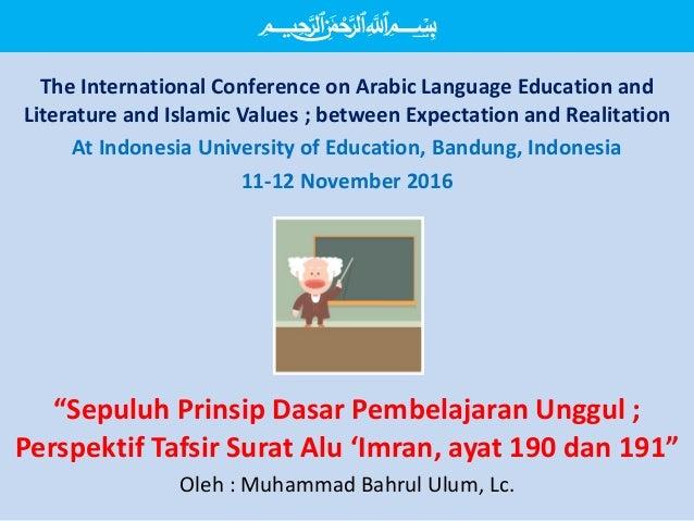 ميحرلا نمحرلا هللا بسم The International Conference on Arabic Language Education and Literature and Islamic Values ; b...