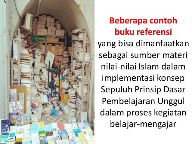 Beberapa contoh buku referensi yang bisa dimanfaatkan sebagai sumber materi nilai-nilai Islam dalam implementasi konsep Se...