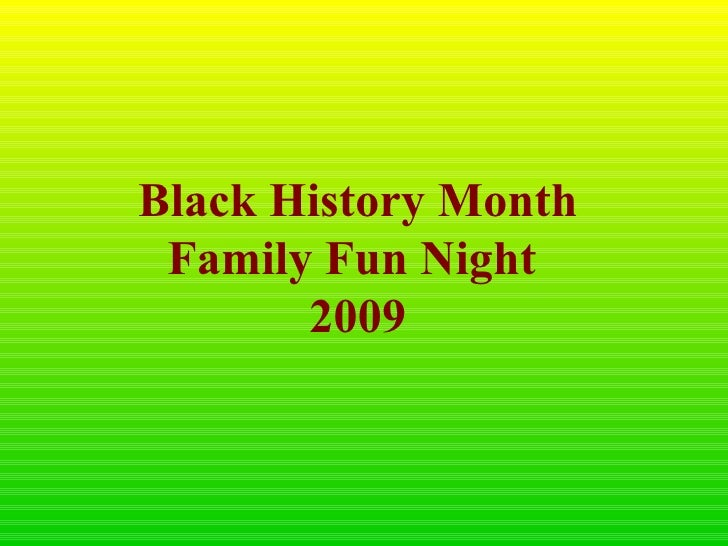 Black History Month Family Fun Night  2009