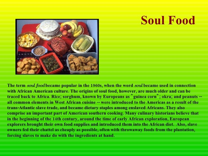 The Origins Of Today S Soul Food Can Be Traced