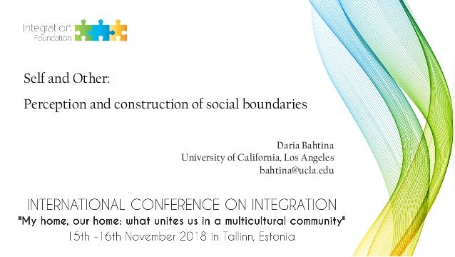 Self and Other: Perception and construction of social boundaries Daria Bahtina University of California, Los Angeles bahti...