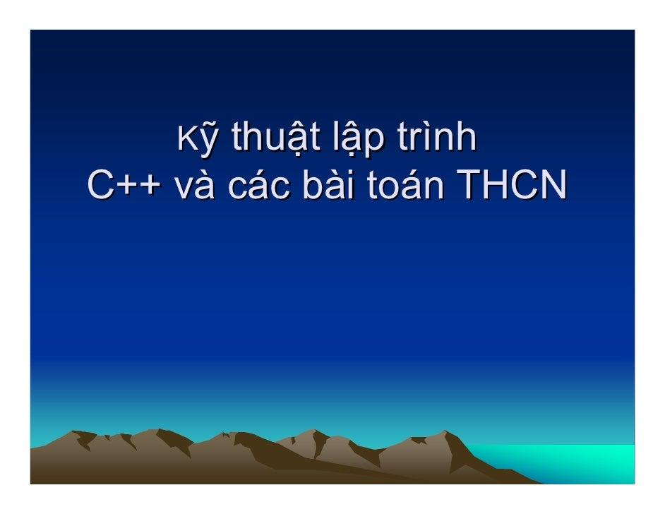 Kỹ thuật lập trình C++ và các bài toán THCN