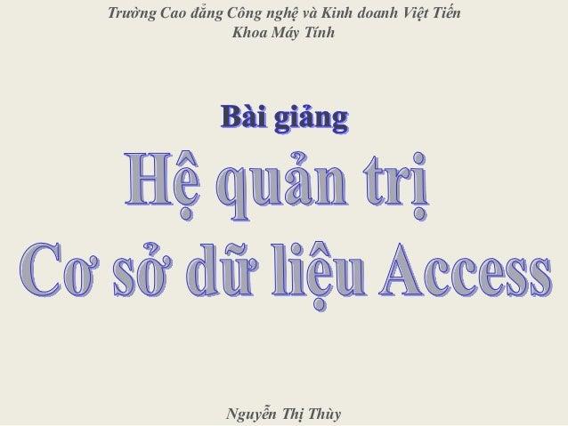 Trường Cao đẳng Công nghệ và Kinh doanh Việt Tiến Khoa Máy Tính Nguyễn Thị Thùy