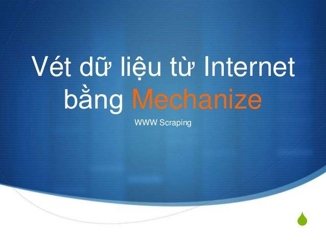 S  Vét dữ liệu từ Internet  bằng Mechanize  WWW Scraping
