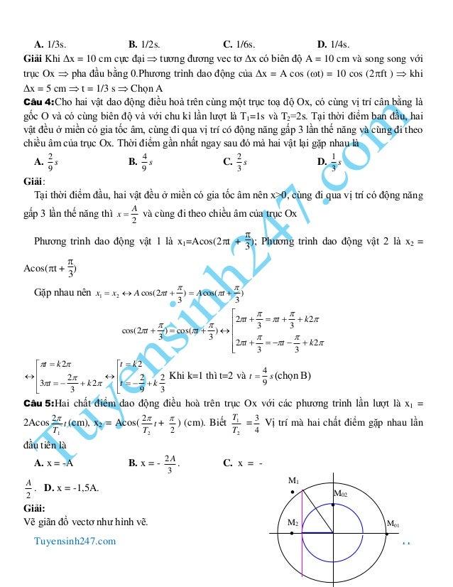 Tuyensinh247.com 11 A. 1/3s. B. 1/2s. C. 1/6s. D. 1/4s. Giải Khi x = 10 cm cực đại  tương đương vec tơ x có biên độ A =...