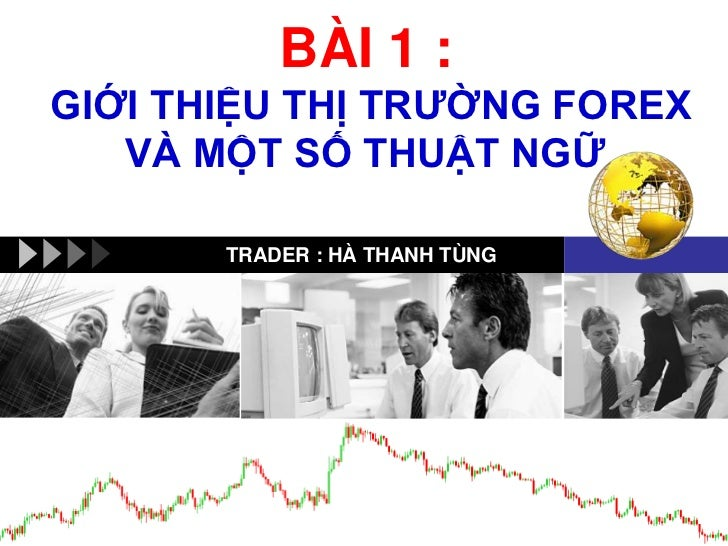 Thi truong forex nghi le