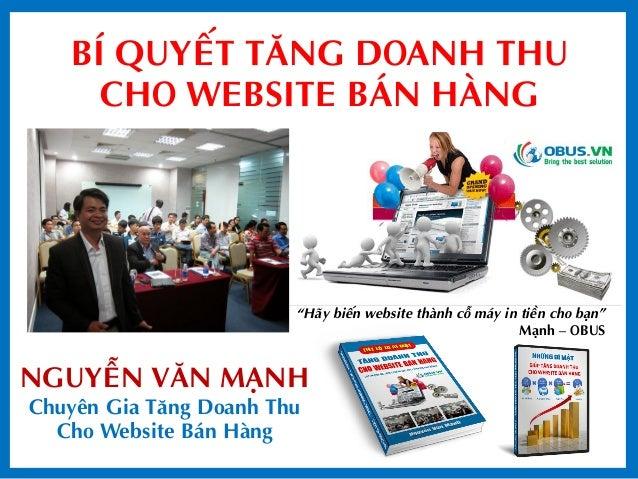 """BÍ QUYẾT TĂNG DOANH THU CHO WEBSITE BÁN HÀNG NGUYỄN VĂN MẠNH Chuyên Gia Tăng Doanh Thu Cho Website Bán Hàng """"Hãy biến webs..."""