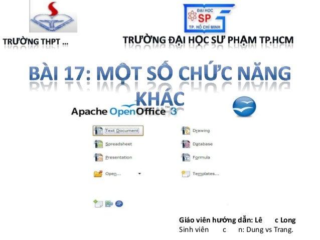 Giáo viên hướng dẫn: Lê c Long Sinh viên c n: Dung vs Trang.
