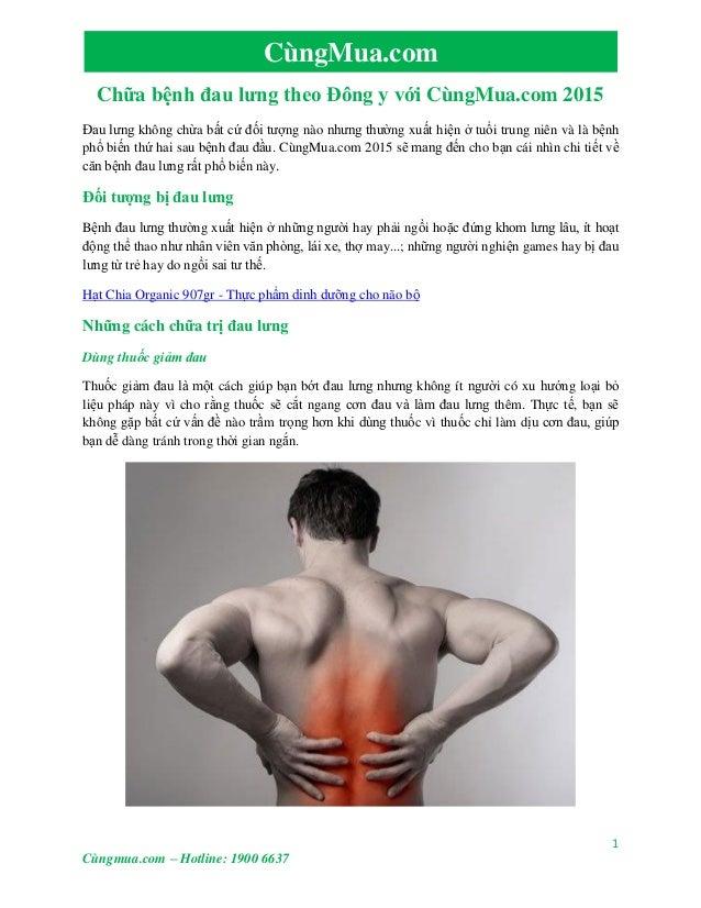 1 Cùngmua.com – Hotline: 1900 6637 CùngMua.com Chữa bệnh đau lưng theo Đông y với CùngMua.com 2015 Đau lưng không chừa bất...