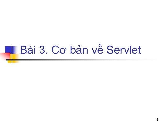 Bài 3. Cơ bản về Servlet 1