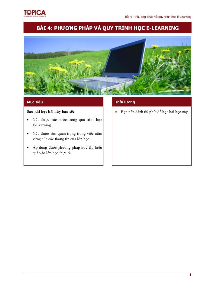 Bài 4 – Phương pháp và quy trình học E-Learning     BÀI 4: PHƯƠNG PHÁP VÀ QUY TRÌNH HỌC E-LEARNINGMục tiêu                ...