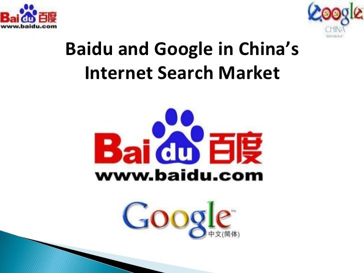 Baidu and Google in China's Internet Search Market