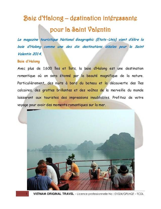 Baie d'Halong – destination intéressante pour la Saint Valentin Le magazine touristique National Geographic (Etats-Unis) v...