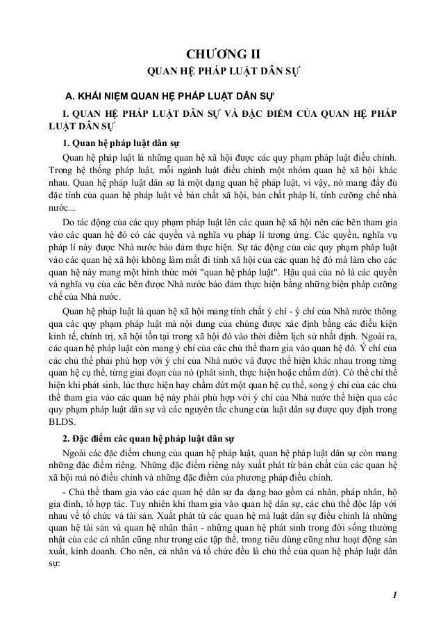 CHƯƠNG II QUAN HỆ PHÁP LUẬT DÂN SỰ A. KHÁI NIỆM QUAN HỆ PHÁP LUẬT DÂN SỰ I. QUAN HỆ PHÁP LUẬT DÂN SỰ VÀ ĐẶC ĐIỂM CỦA QUAN ...