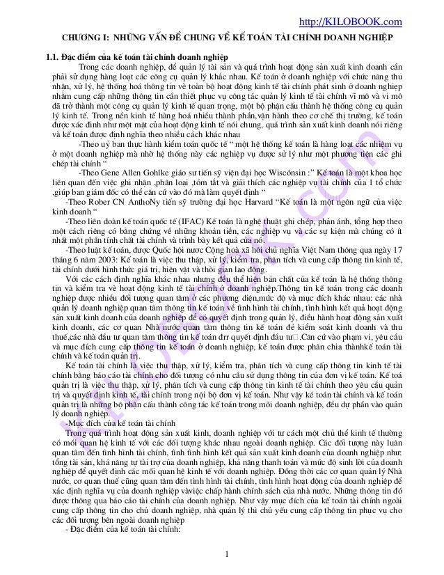 http://KILOBOOK.com 1 Ch−¬ng I: nh÷ng vÊn ®Ò chung vÒ kÕ to¸n tµi chÝnh doanh nghiÖp 1.1. §Æc ®iÓm cña kÕ to¸n tµi chÝnh d...