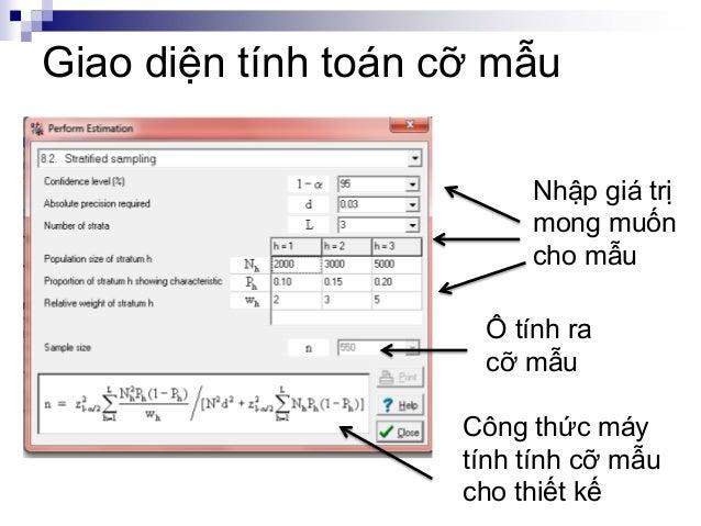 Giao diện tính toán cỡ mẫu Ô tính ra cỡ mẫu Nhập giá trị mong muốn cho mẫu Công thức máy tính tính cỡ mẫu cho thiết kế