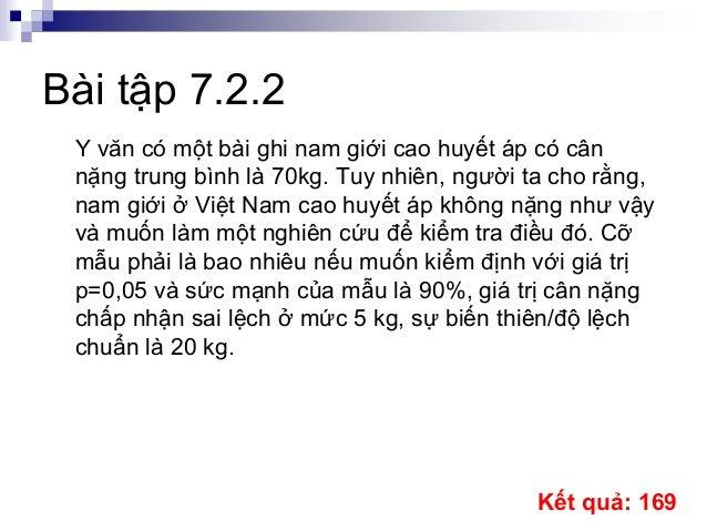 Bài tập 7.2.2 Y văn có một bài ghi nam giới cao huyết áp có cân nặng trung bình là 70kg. Tuy nhiên, người ta cho rằng, nam...