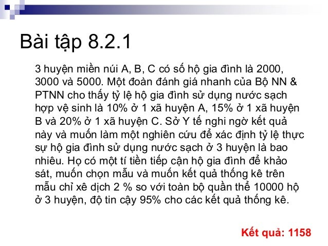 Bài tập 8.2.1 3 huyện miền núi A, B, C có số hộ gia đình là 2000, 3000 và 5000. Một đoàn đánh giá nhanh của Bộ NN & PTNN c...