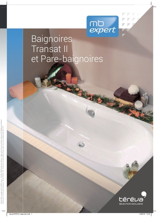 Notre catalogue 2016 baignoires et pare baignoires for Catalogue baignoire