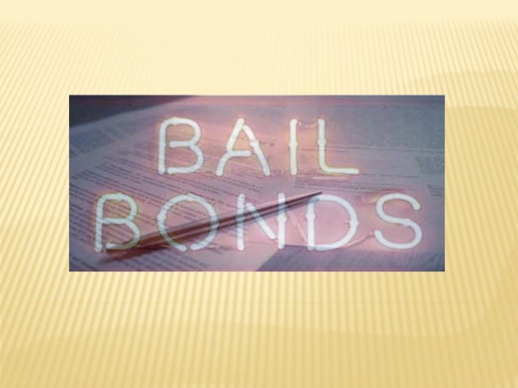 WHAT ARE BAIL BONDS?   Bail involves a process in which a defendant is released in    exchange for money. This money is a...