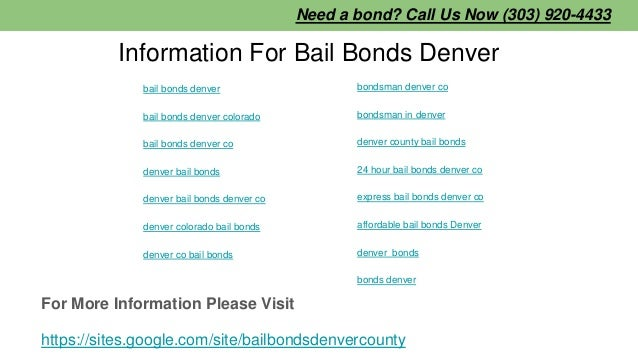 Information For Bail Bonds Denver bail bonds denver bail bonds denver colorado bail bonds denver co denver bail bonds denv...