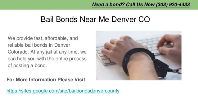 Bail Bonds Near Me Denver CO We provide fast, affordable, and reliable bail bonds in Denver Colorado. At any jail at any t...