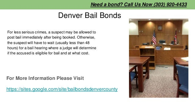 Denver Bail Bonds For less serious crimes, a suspect may be allowed to post bail immediately after being booked. Otherwise...