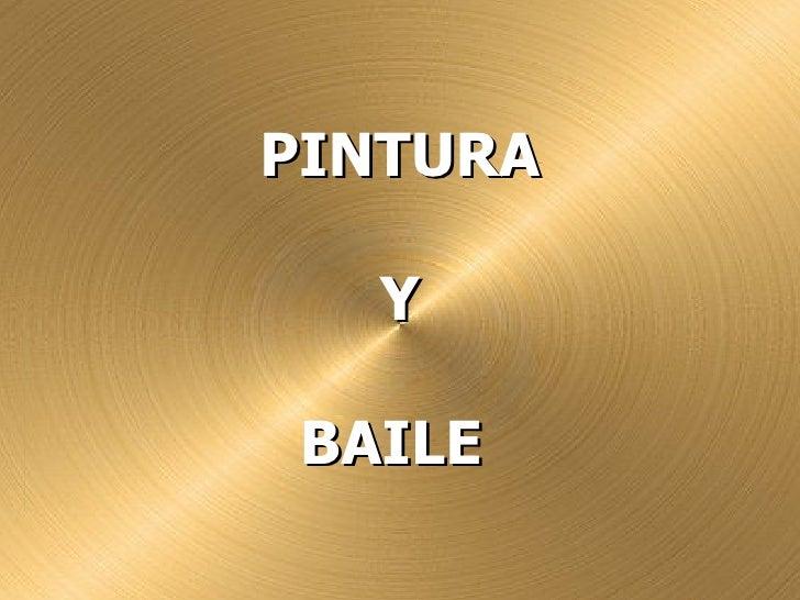 PINTURA  YBAILE