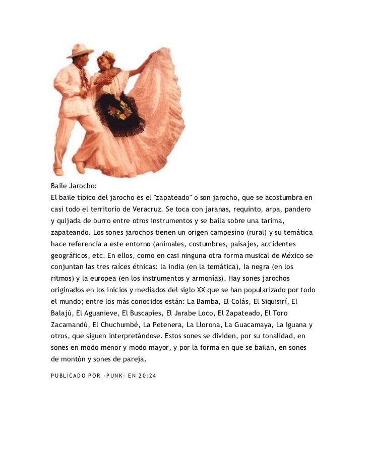 """Baile Jarocho:El baile típico del jarocho es el """"zapateado"""" o son jarocho, que se acostumbra encasi todo el territorio de ..."""