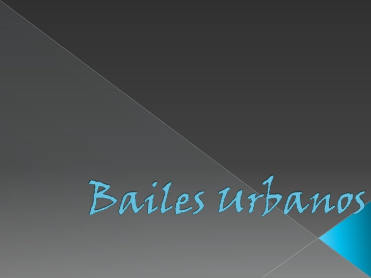 Bailes Urbanos<br />