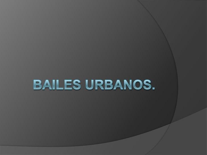 BAILES URBANOS.<br />
