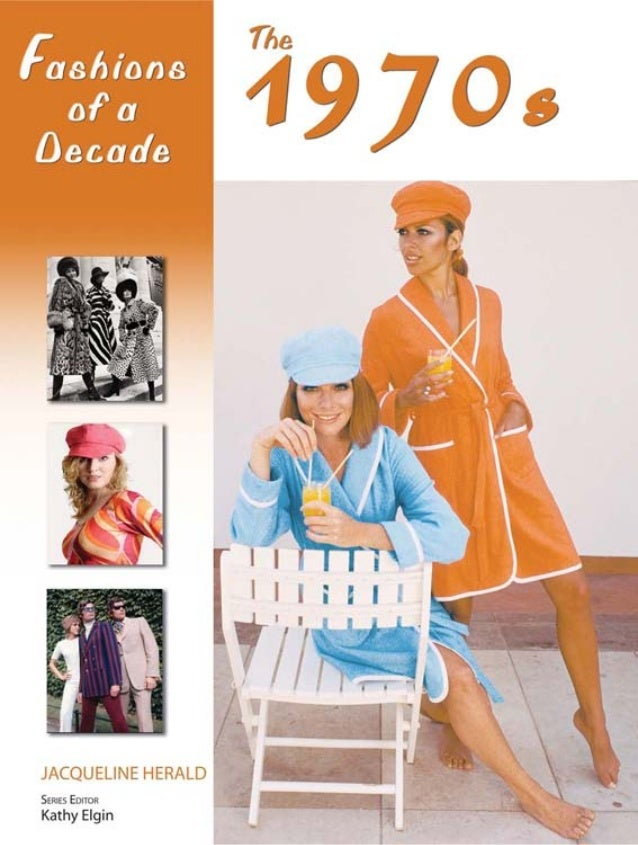 Fashion of a decade 1970s pdf the 1970s4c 92706 643 pm page 1 fashions of a fandeluxe Images