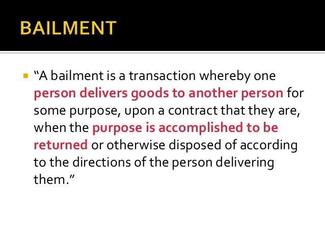 Bailment & pledge Slide 2