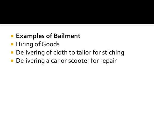 Bailment & pledge Slide 3