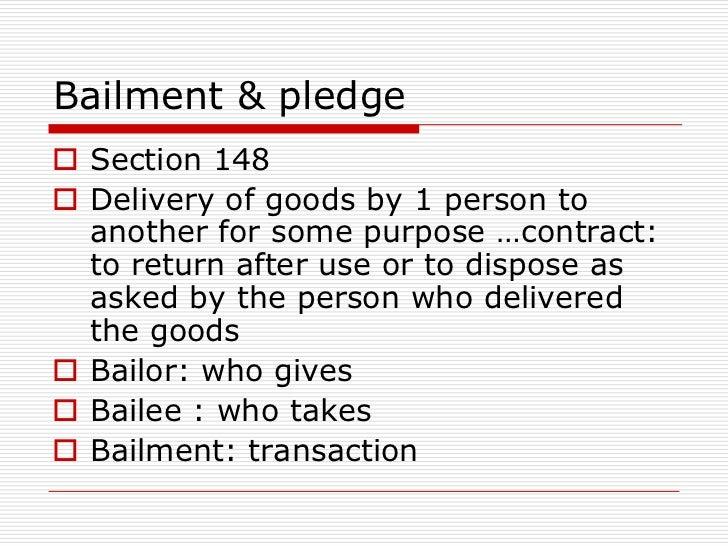 Bailment & pledge 14