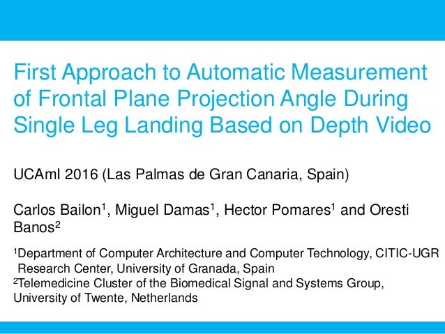 First Approach to Automatic Measurement of Frontal Plane Projection Angle During Single Leg Landing Based on Depth Video U...